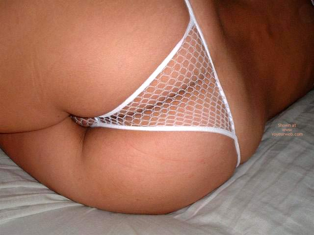Fishnet Thong - Sexy Ass , Fishnet Thong, Ass Shot, Ass Closeup, White Sexy Panty