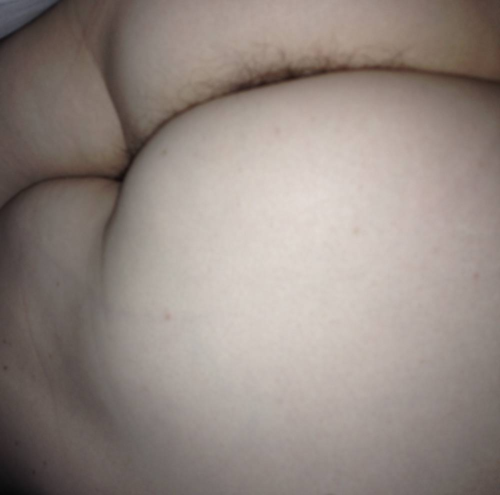 Love the Between my wifes ass cheeks