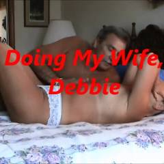 Doing Debbie - Pussy Licking, Bush Or Hairy, Penetration Or Hardcore, Wife/wives, Toys, Big Tits, Pussy Fucking
