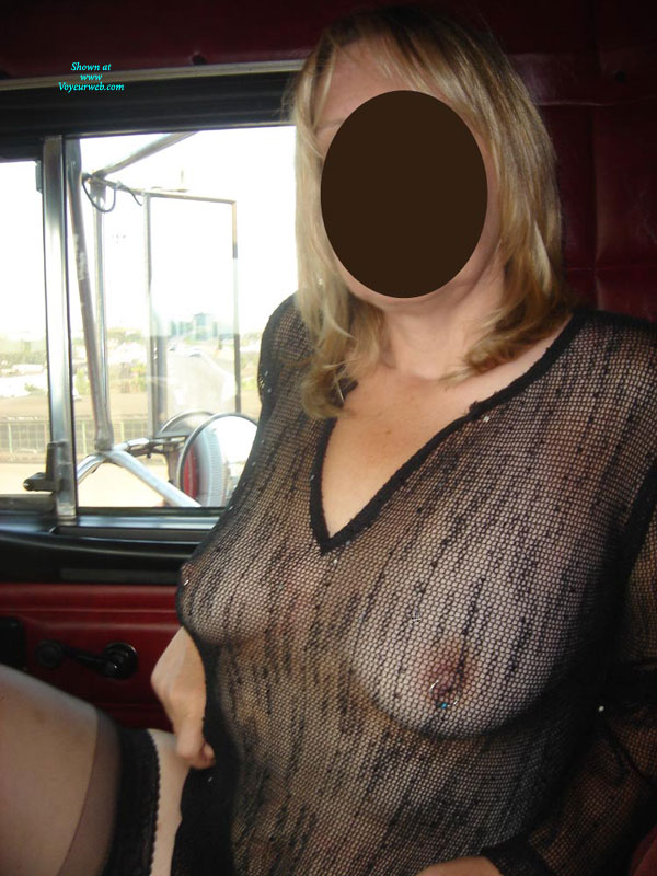 Trucking , Just A Woman I Know That Likes To Show Her Tits!